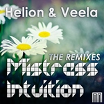 Helion ft. Veela - Mistress Intuition - The Remixes